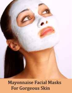 Mayonnaise-Facial-Masks-For-Gorgeous-Skin